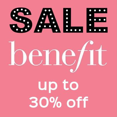 Benefit Sale - up to 30% off