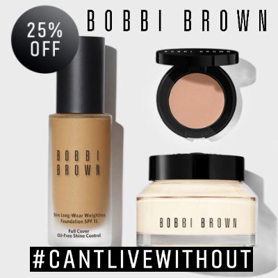 "25% off Bobbi Brown ""can't live without products"""